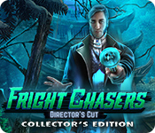 Fright Chasers: Director's Cut Collector's Edition
