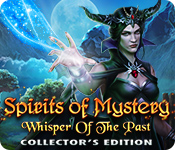 Spirits of Mystery: Whisper of the Past Collector's Edition